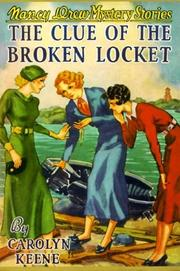 Cover of: The Clue of the Broken Locket by Carolyn Keene