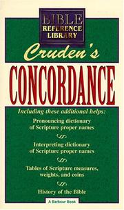 Cover of: Complete concordance to the Holy Scriptures of the Old and New Testament by Cruden, Alexander