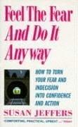 Cover of: Feel the Fear and Do It Anyway by Susan Jeffers