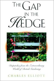 Cover of: The gap in the hedge by Elliott, Charles