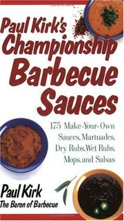 Cover of: Paul Kirk's Championship Barbecue Sauces by Paul Kirk
