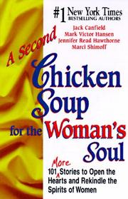 Cover of: A Second Chicken Soup for the Woman's Soul by Mark Victor Hansen
