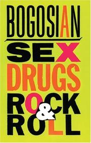 Cover of: Sex, drugs, rock & roll by Eric Bogosian