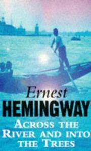 Cover of: Across the River and into the Trees (Arrow Classic) by Ernest Hemingway