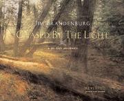 Cover of: Chased by the light by Jim Brandenburg