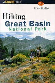 Cover of: Hiking Great Basin National Park by Bruce Grubbs