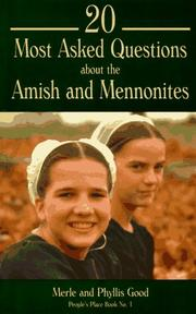 Cover of: 20 most asked questions about the Amish and Mennonites by Good, Merle