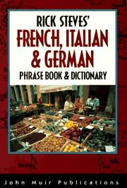 Cover of: Rick Steves' French, Italian & German Phrase Book & Dictionary by Rick Steves