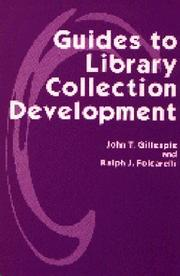 Cover of: Guides to library collection development by John Thomas Gillespie