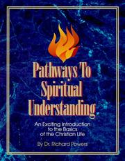 Cover of: Pathways to Spiritual Understanding by Richard Powers