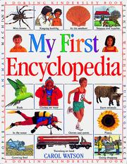 Cover of: My first encyclopedia by Watson, Carol
