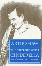 Cover of: The trouble with Cinderella by Artie Shaw