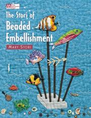 The Stori of Beaded Embellishment (That Patchwork Place) Mary Stori