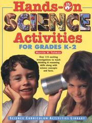 Cover of: Hands-on science activities for grades K-2 by Marvin N. Tolman