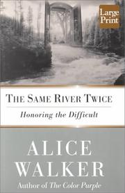 Cover of: The Same River Twice by Alice Walker