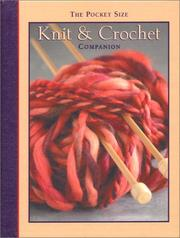 Cover of: Knit & Crochet Companion by Ronnie Sellers Productions