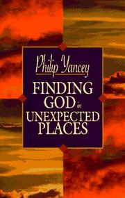 Cover of: Finding God in Unexpected Places by Philip Yancey