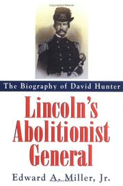 Cover of: Lincoln's abolitionist general by Edward A. Miller