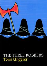 Cover of: The three robbers by Tomi Ungerer