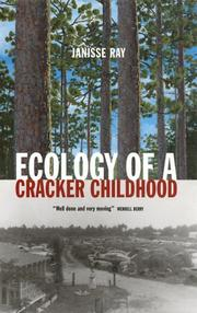 Cover of: Ecology of a Cracker childhood by Janisse Ray