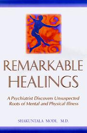Cover of: Remarkable healings by Shakuntala Modi