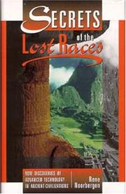 Cover of: Secrets of the lost races by Rene Noorbergen