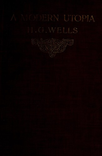 A Modern Utopia by H. G. Wells