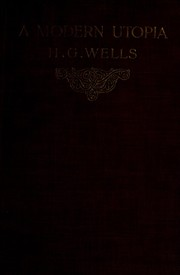 Cover of: A Modern Utopia | H. G. Wells