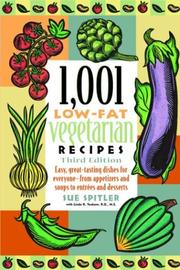 Cover of: 1,001 low-fat vegetarian recipes by Sue Spitler