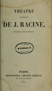 Cover of: Théâtre complet | Jean Racine