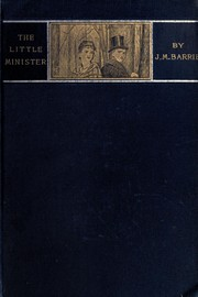 Cover of: The little minister | J. M. Barrie