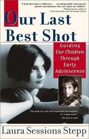 Cover of: Our Last Best Shot by Laura Sessions Stepp