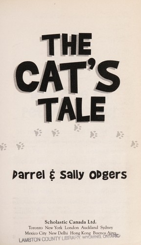 The cat's tale by Darrel Odgers