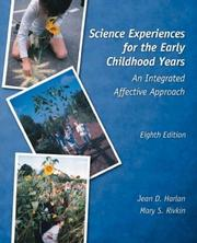 Cover of: Science experiences for the early childhood years by Jean Durgin Harlan