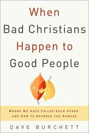 Cover of: When Bad Christians Happen to Good People by Dave Burchett