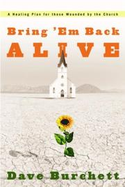 Cover of: Bring &#39;Em Back Alive by Dave Burchett