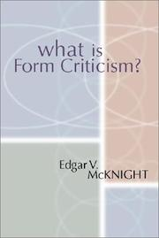 Cover of: What is form criticism? by Edgar V. McKnight