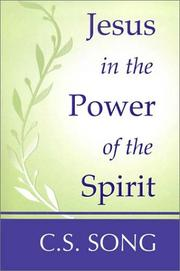 Cover of: Jesus in the Power of the Spirit by Choan-Seng Song