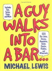 Cover of: A guy walks into a bar-- by Lewis, Michael