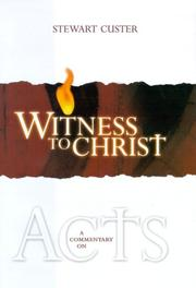 Cover of: Witness to Christ by Stewart Custer