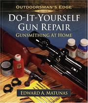 Cover of: Do-It-Yourself Gun Repair by Edward A. Matunas