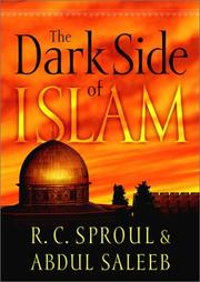 Cover of: The Dark Side of Islam by R. C. Sproul