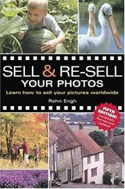 Cover of: Sell & re-sell your photos by Rohn Engh