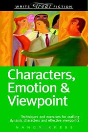 Cover of: Characters, emotion & viewpoint by Nancy Kress