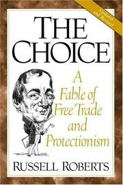 Cover of: The choice by Russell D. Roberts