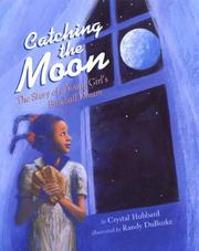 Cover of: Catching the moon by Crystal Hubbard