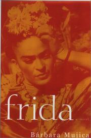 Cover of: Frida by Barbara Louise Mujica