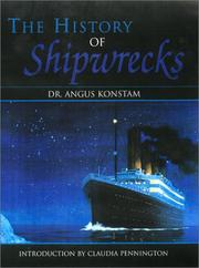 Cover of: The History of Shipwrecks by Angus Konstam