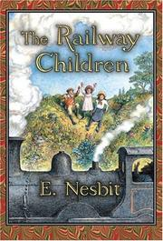 Cover of: The railway children by E. Nesbit