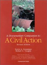 Cover of: A documentary companion to A civil action by Lewis A. Grossman